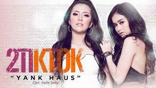 2tiktok Yank Haus Official Radio Release