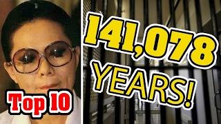 Top 10 Longest PRISON Sentences