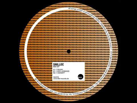Snilloc - 800 Lesbians (original Mix) [8bit - 8bit076] video