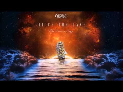 Slice The Cake - The Sirens Song