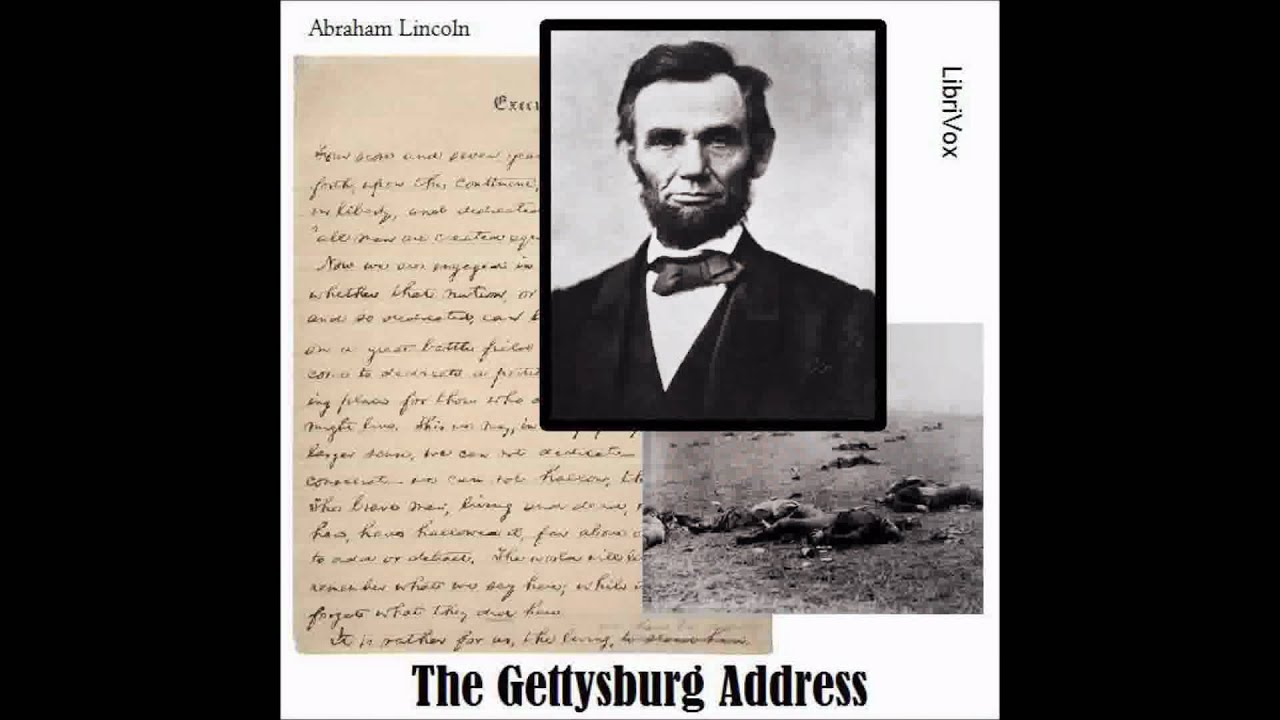 the gettysburg address by abraham lincoln The gettysburg address is a speech delivered by abraham lincoln at the november 19, 1863, dedication of soldier's national cemetery, a cemetery for union soldiers killed at the battle of gettysburg during the american civil war.