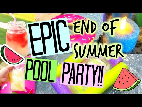 DIY EPIC END OF SUMMER POOL PARTY!!