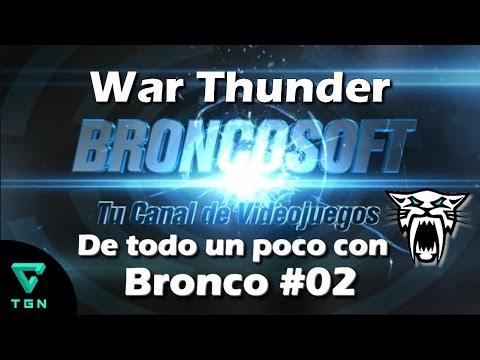 War Thunder - De todo un poco con Bronco #02 - Cambios y Noticias de esta semana