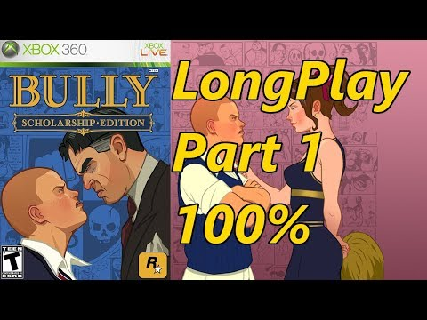 Bully: Scholarship Edition - Longplay 100% (Part 1 of 4) Full Game Walkthrough (No Commentary)