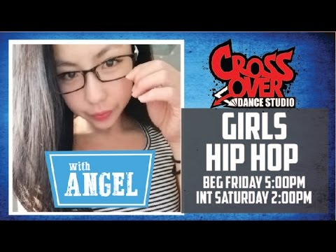 Angel's Girl's Hip Hop Class @ Crossover Dance Studios