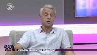 Bon Bon - Prishtina miqesore me Sivassporin 27.08.2014