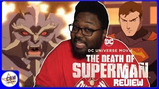 The Death of Superman Review **Non-Spoiler**
