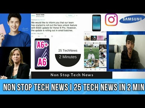 Non Stop Tech News#3-Galaxy J6 I Samsung May 2018 Patch I Galaxy A6/A6 Plus I One Plus 6 I Redmi S2