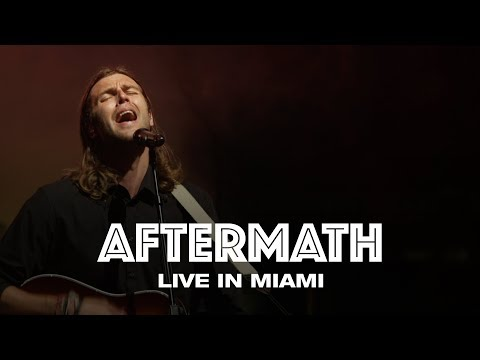 AFTERMATH - LIVE IN MIAMI - Hillsong UNITED