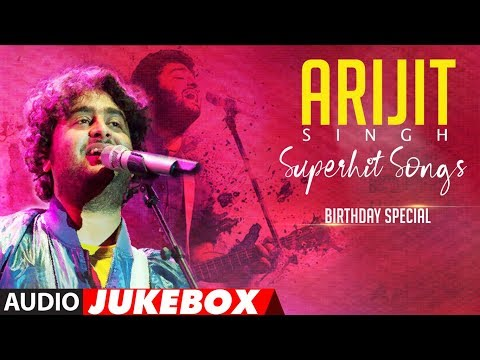 Download Lagu  ARIJIT SINGH SUPERHIT SONGS | Audio Jukebox |  BIRTHDAY SPECIAL | T-Series Mp3 Free