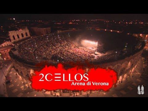 2cellos Live At Arena Di Verona 2016 Full Concert