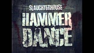 Slaughterhouse - Hammer Dance (Clean)