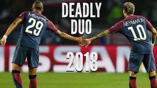 Neymar Jr & Kylian Mbappe ● PSG Duo ● Dribbling Skills/Tricks & Goals ● 2017-2018