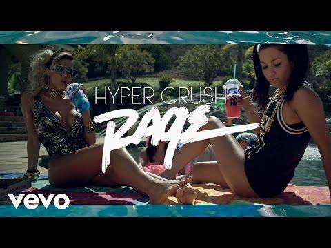Lagu Hyper Crush - Rage