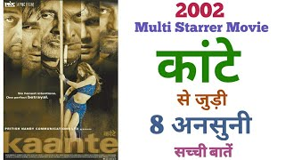 Kaante movie unknown facts budget Bollywood 2002 movie Amitabh bacchan Sanjay dutt sunil shetty film