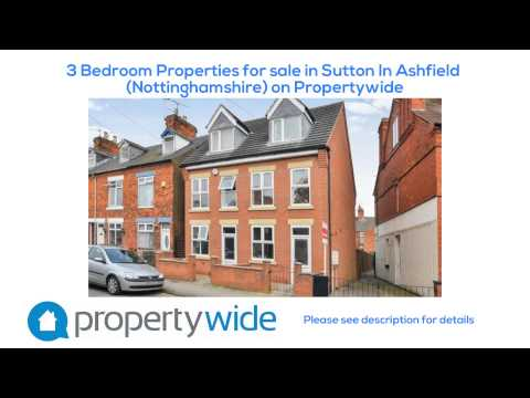 3 Bedroom Properties for sale in Sutton In Ashfield (Nottinghamshire) on Propertywide