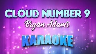 Bryan Adams Cloud Number 9 Karaoke Version