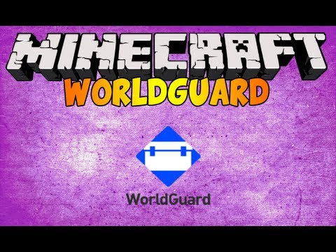How to install and use WorldGuard for Minecraft 1.6.2