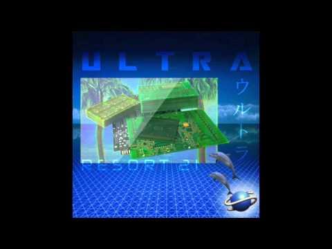 ULTRA ウルトラ : R E S O R T 21