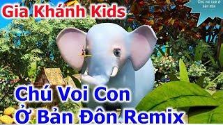 Chú Voi Con remix ♥ Chú Ếch Con remix ♥Nhạc Thiếu Nhi Vui Nhộn Sôi Động - Liên Khúc Nhạc Thiếu Nhi