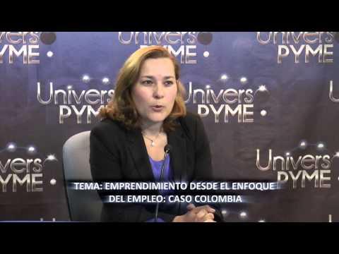 EMPRENDIMIENTO DESDE EL ENFOQUE DEL EMPLEO: COLOMBIA - UNIVERSO PYME RADIO