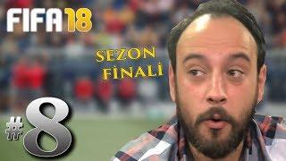FIFA 18 YENİ KARİYER #8: HEYECAN DOLU SEZON FİNALİ!