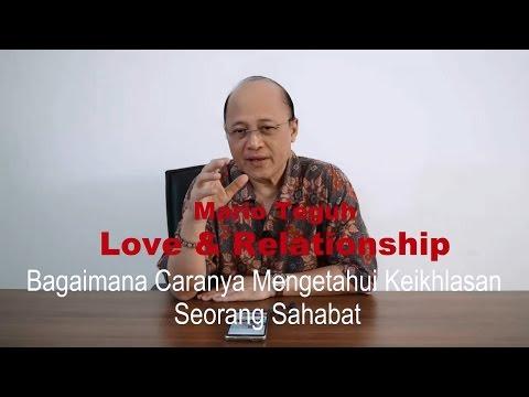 Bagaimana Caranya Mengetahui Keikhlasan Seorang Sahabat - Mario Teguh Love & Relationship
