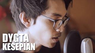 DYGTA - KESEPIAN (Cover By Tereza)