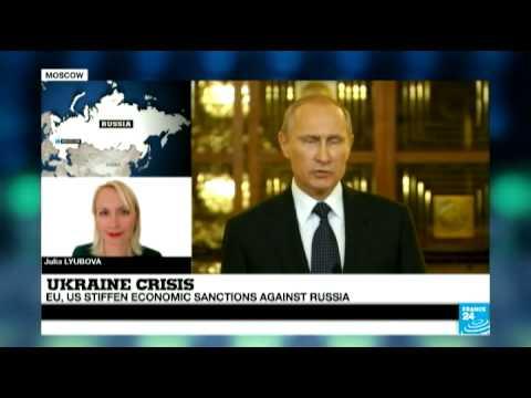 EU & US stiffen economic sanctions against Russia - Ukraine Crisis