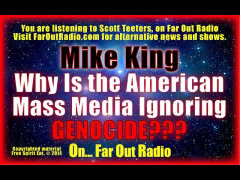 Mike King/Genocide in Gaza & E.Ukraine ignored by Mass Media FarOutRadio 7.23.14