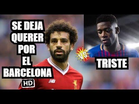 SALAH AL FC BARCELONA POR DEMBELE || NOTICIAS y FICHAJES FCB. thumbnail