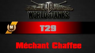 World of tanks - T29 - Méchant Chaffee