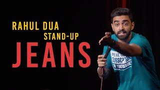 Jeans  Stand Up Comedy by Rahul Dua