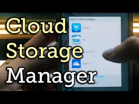 Manage All Cloud Storage Accounts from One Android App - Samsung Galaxy Note 2 [How-To]