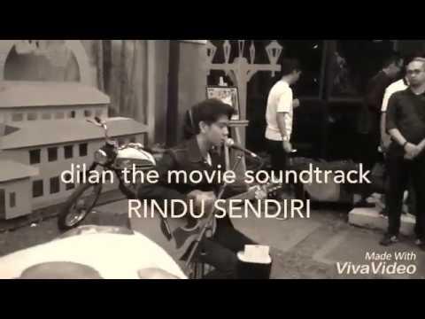 Soundtrack Dilan The Movie   Rindu Sendiri   Iqbaal Dhiafakhri