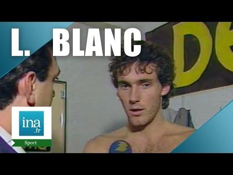 Football : portrait de Laurent BLANC en équipe de France - Archive vidéo INA