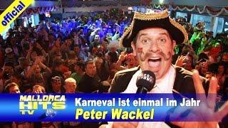 Peter Wackel - Karneval ist einmal im Jahr (Zugabe)