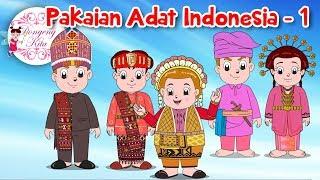 Download Lagu Pakaian Adat Indonesia - 1 | Budaya Indonesia | Dongeng Kita Gratis STAFABAND