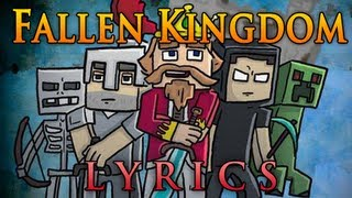 Fallen Kingdom, a minecraft parody, with Lyrics