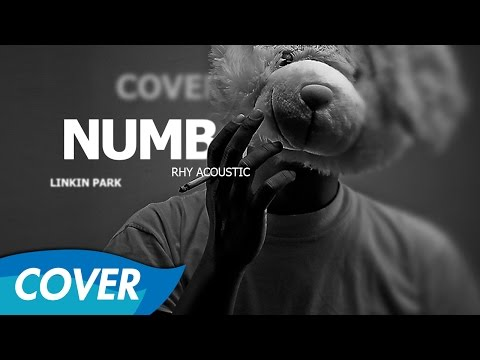 Linkin Park - Numb - Rhy Acoustic Cover [Audio]