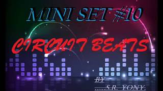 Set Circuit #10 Mayo 2014 / Lo Mas Nuevo / TrackList+FreeDL By S.r. Yony