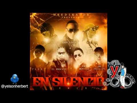 En Silencio Official Remix Eddy Lover Ft. Flex Joey MontanaEl RoockieMrPhillipsMach Daddy