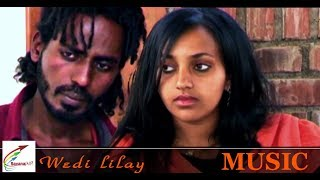 New Eritrean Love Song - ሰመረ ሊላይ (ወዲ ሊላይ)