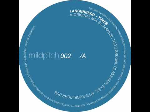 Langenberg - Times (Manuel Tur's Ground Glass Reflex) - Mild Pitch 002