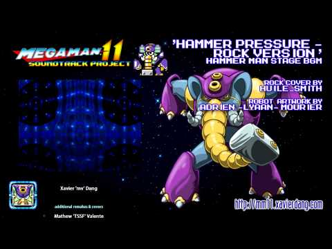 HAMMER PRESSURE ~ ROCK VERSION — MEGA MAN 11 soundtrack project