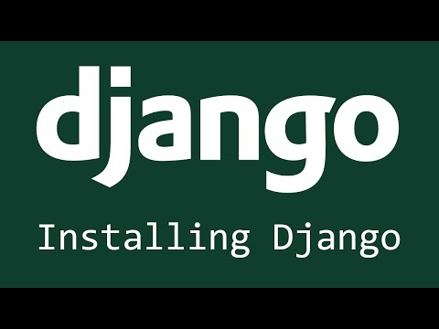 Django Tutorial for Beginners - 1 - Installing Django