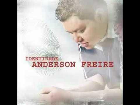 Anderson Freire - Primeira Essencia