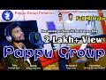 Pappu Group, New Sambalpuri song, Singer- Umakant Barik, Music- Bhakta Prasad Barik,