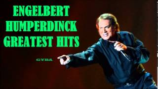 Engelbert Humperdinck - Greatest Hits (Album-8) [HQ Full Album]