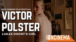 Interview: Victor Polster - Lukas Dhont's Girl